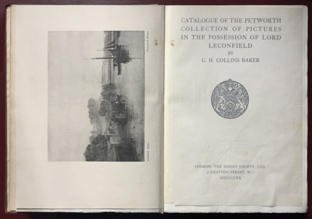 Catalogue of the Petworth Collection of Pictures in the Possession of Lord Leconfield (London: The Medici Society, Ltd)