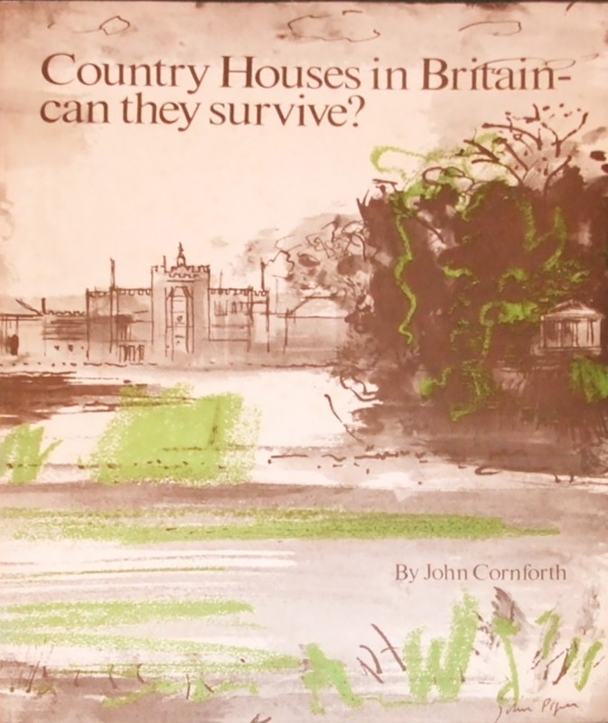 John Cornforth Country Houses in Great Britain: Can They Survive?